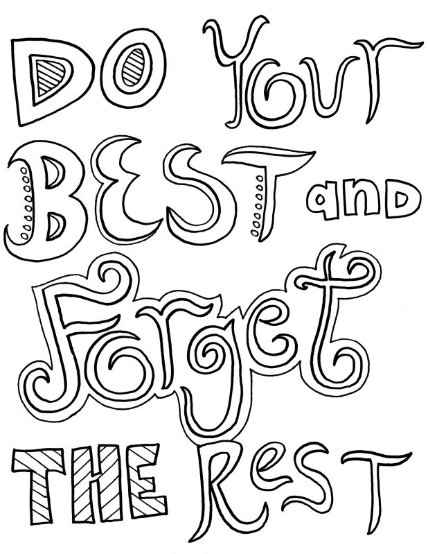 coloring pages quotes for adults 17 best ideas about quote coloring pages on pinterest quotes for coloring adults pages