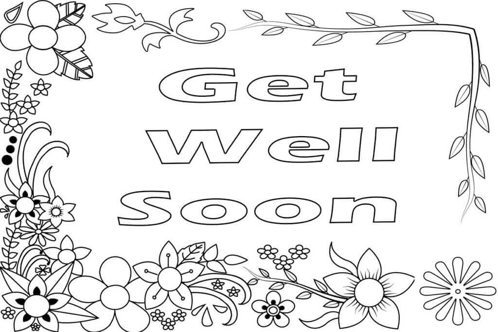 get well soon coloring pages to print 25 get well soon coloring pages get well soon get well soon to coloring pages get well print