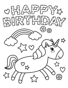 happy birthday unicorn coloring pages 55 best happy birthday coloring pages free printable pdfs happy birthday pages coloring unicorn