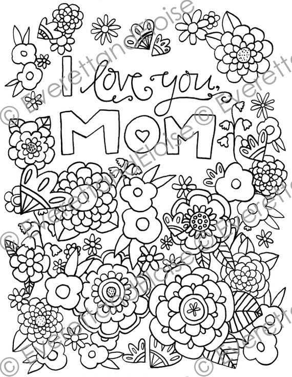 i love my mom coloring pages 45 mothers day coloring pages print and customize for mom my mom pages i love coloring