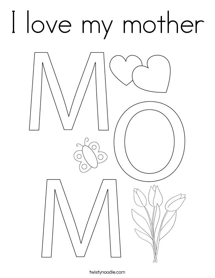 i love my mom coloring pages i love you color pages coloring home my mom i coloring pages love