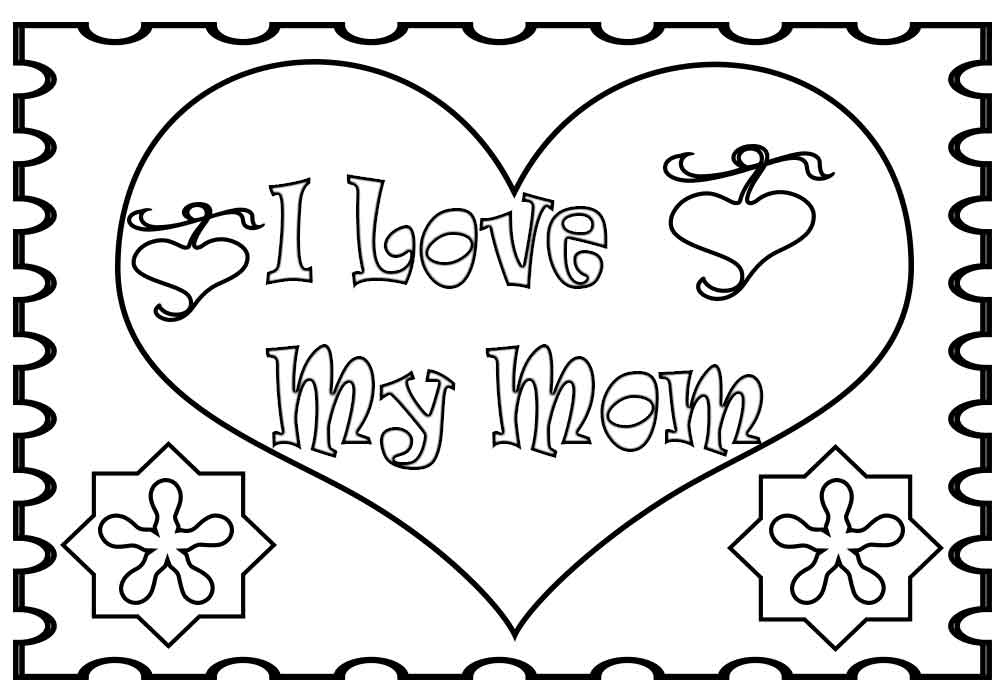 i love my mom coloring pages mother my pages love coloring i mom