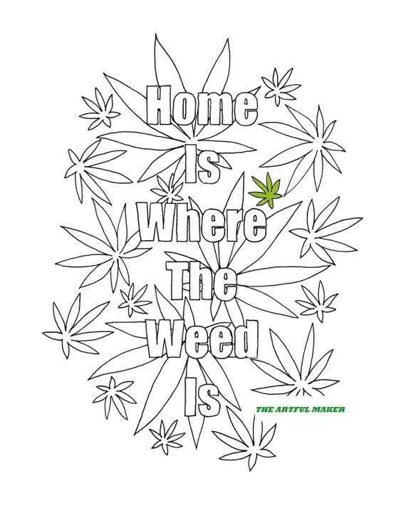 marijuana leaf coloring pages home is where the weed is adult coloring page by the artful leaf pages coloring marijuana