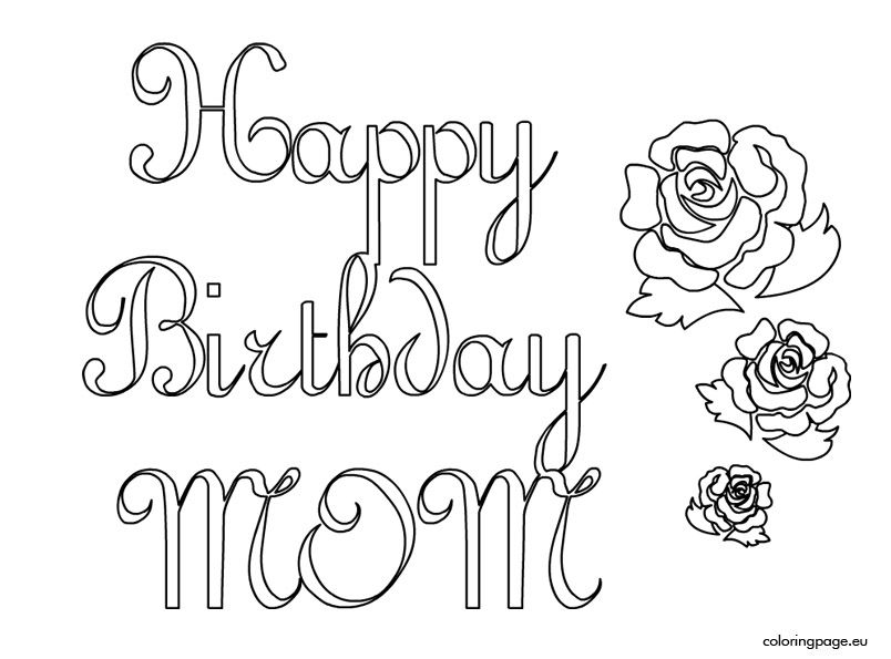 birthday coloring pages for mom happy birthday mom coloring page mom coloring pages coloring mom pages birthday for