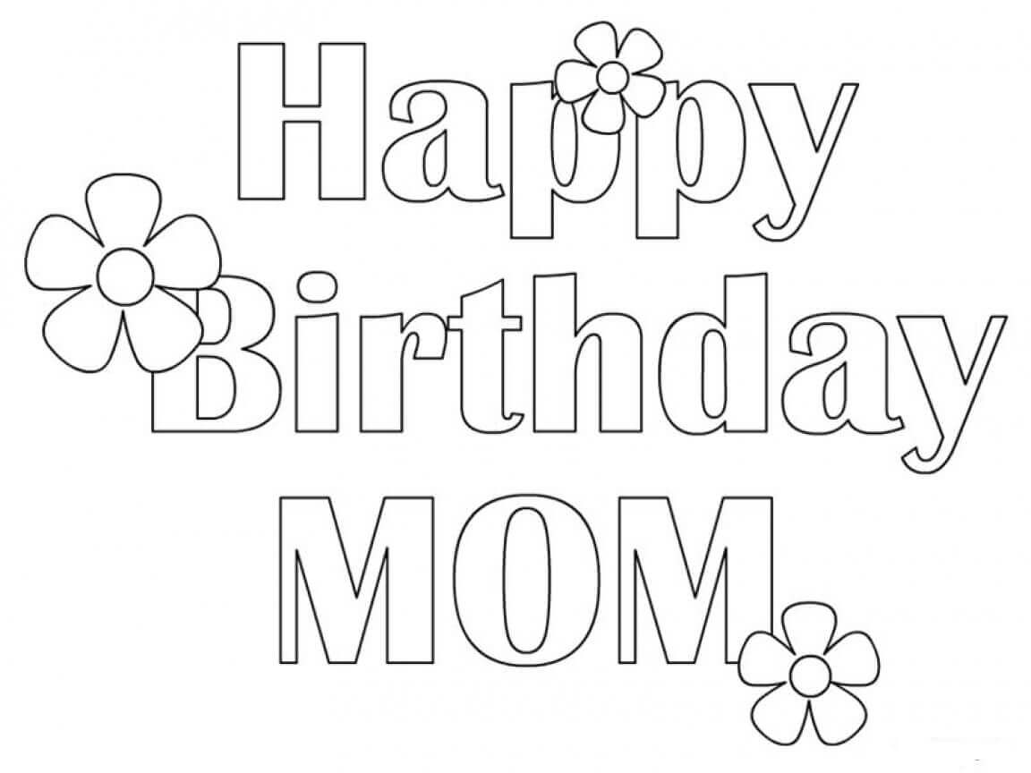 birthday coloring pages for mom happy birthday mom coloring pages free printable happy for coloring birthday pages mom