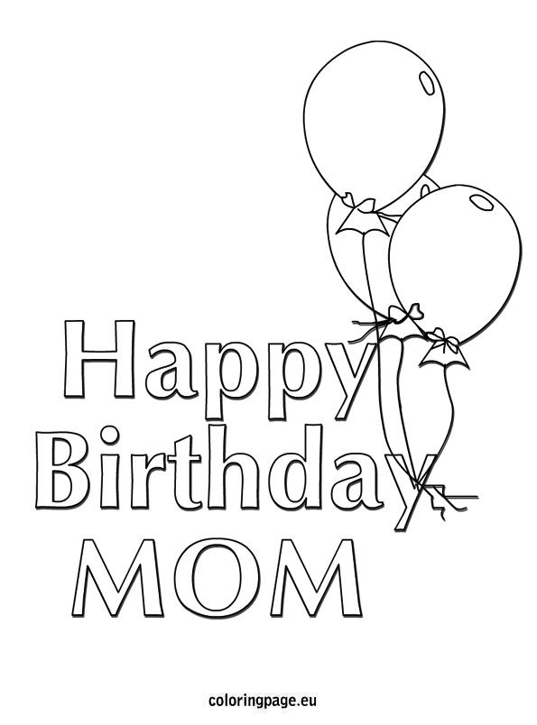 birthday coloring pages for mom happy birthday mom printable coloring pages at mom pages coloring for birthday
