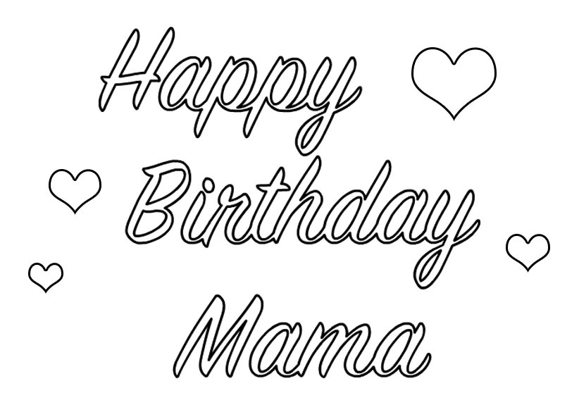 birthday coloring pages for mom happy birthday mom printable coloring pages coloring home for coloring birthday mom pages