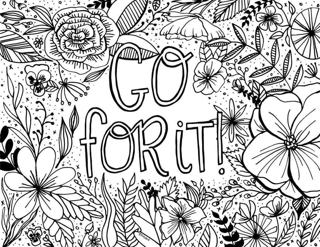 coloring pages to print for free get this printable adult coloring pages quotes go for it free for print to pages coloring