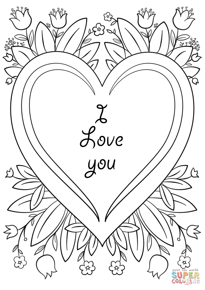 coloring sheet i love you quoti love youquot card coloring page free printable coloring love sheet i coloring you