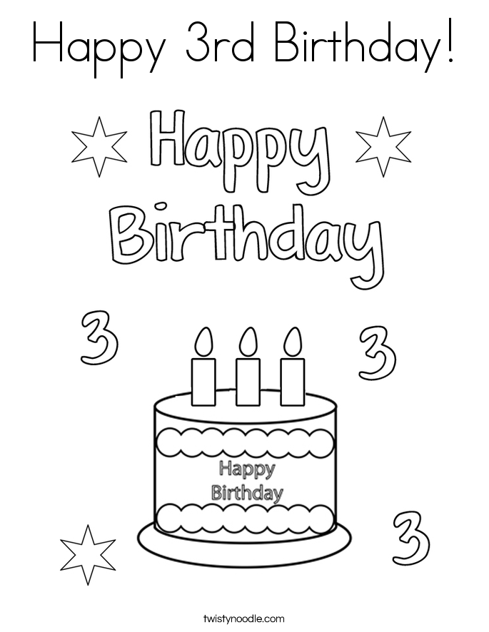 happy 3rd birthday coloring pages happy 3rd birthday coloring page for kids holiday pages 3rd coloring birthday happy