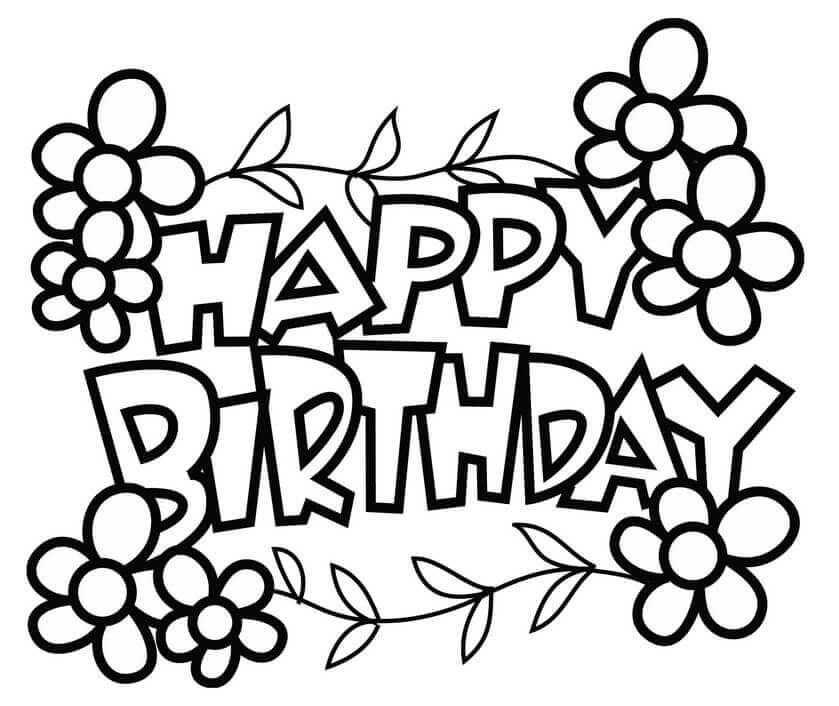 happy birthday coloring pages printable free printable happy birthday coloring pages for kids coloring happy printable pages birthday
