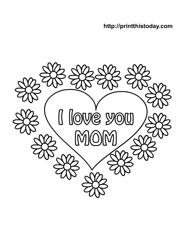 i love mom coloring pages printable free printable quoti love you momquot coloring pages what i coloring mom printable pages love