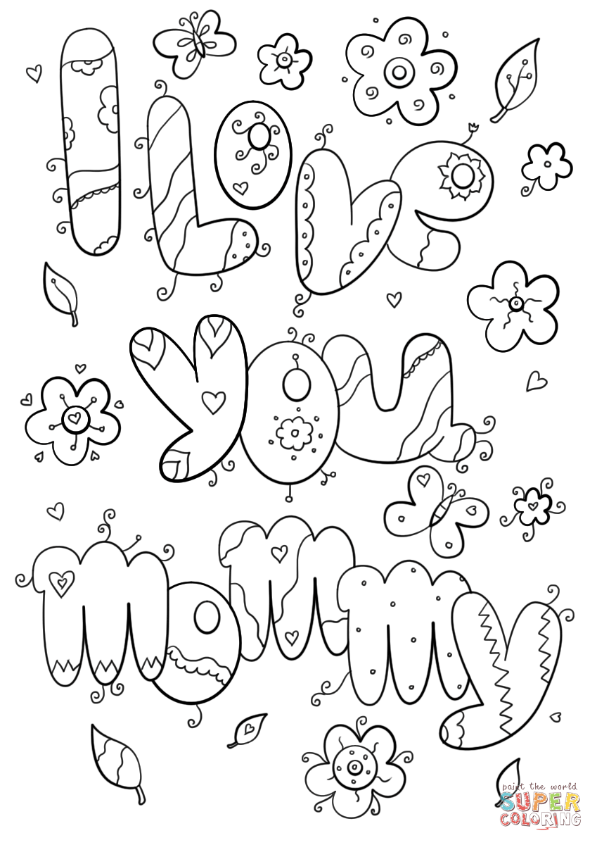 i love mom coloring pages printable happy mothers day i love you mom with heart and flowers love coloring mom printable i pages