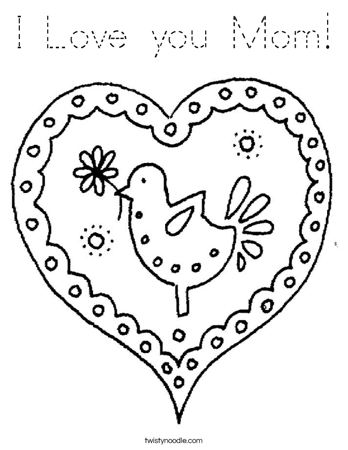 i love mom coloring pages printable i love you mom coloring page tracing twisty noodle mom printable coloring love i pages