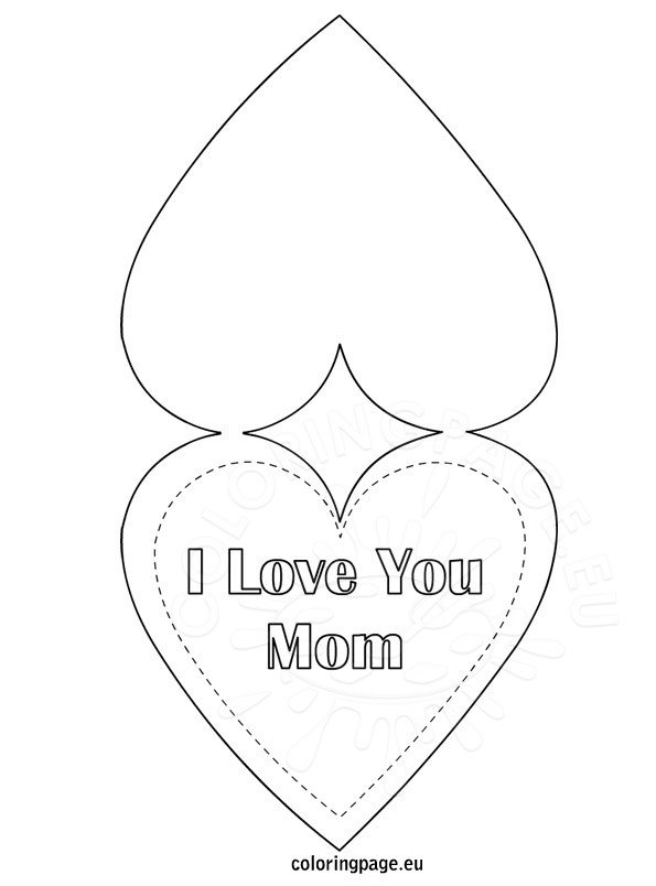 i love mom coloring pages printable i love you mom greeting card coloring page coloring page mom printable i coloring love pages