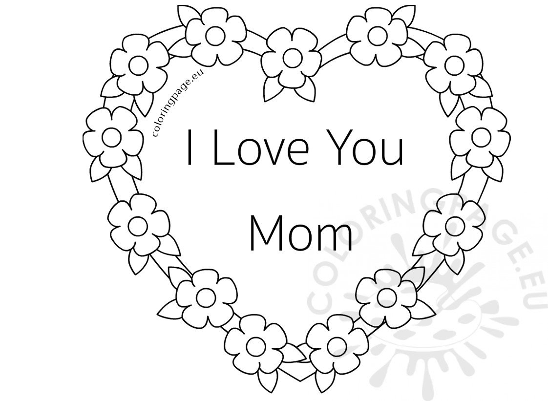 i love mom coloring pages printable mother mom love coloring i pages printable