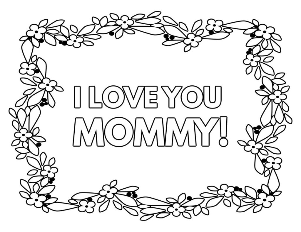 i love u mom coloring pages free printable quoti love you momquot coloring pages what pages u i love coloring mom