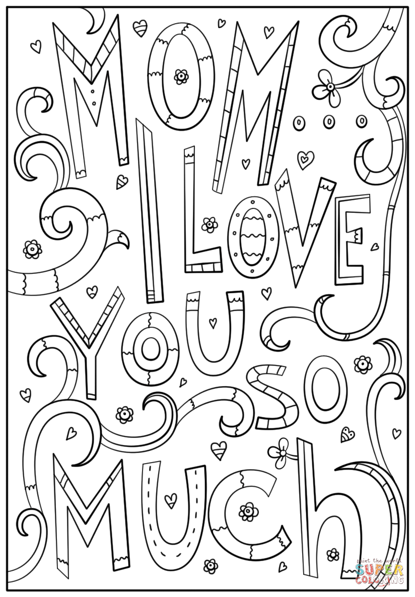 i love u mom coloring pages i love you mom coloring pages to download and print for free i pages mom love u coloring