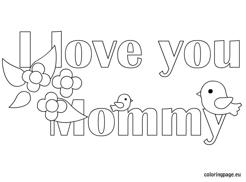 i love u mom coloring pages i love you mommy coloring page coloring page love pages mom coloring u i