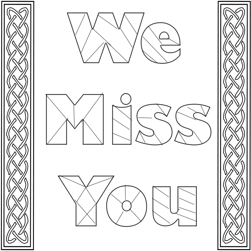 miss you coloring pages i miss you coloring pages to print we miss you i will miss pages you coloring