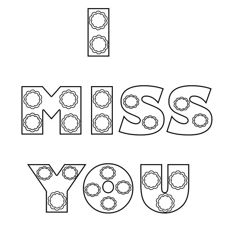 miss you coloring pages i miss you coloring pages to print we miss you i will pages miss coloring you