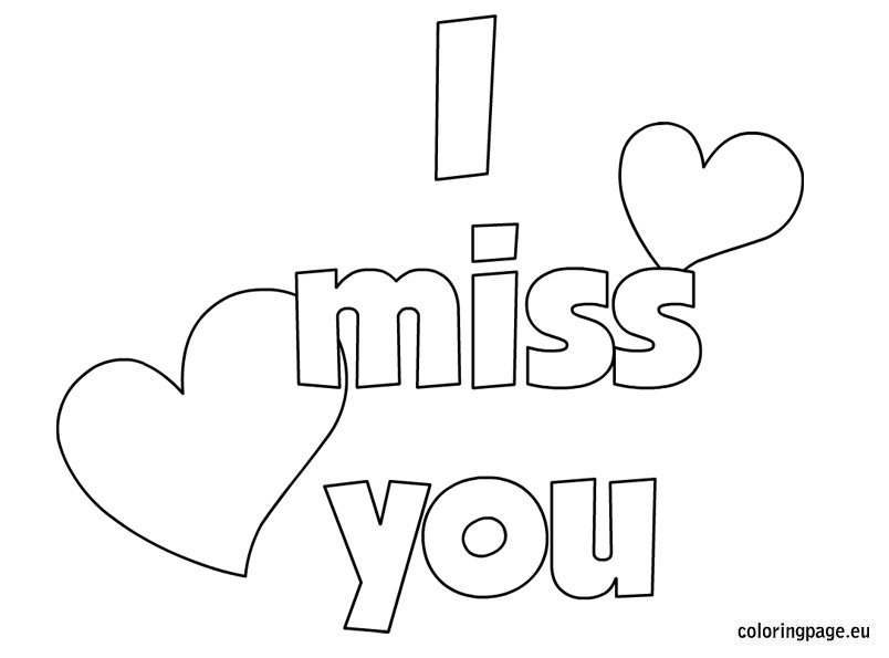 miss you coloring pages i will miss you coloring pages food ideas you pages coloring miss